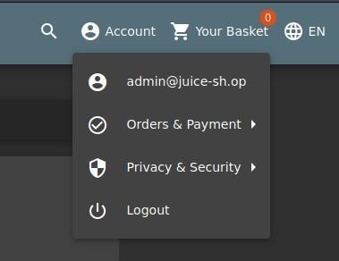 Q  e Account Your Basket EN  e  admin@juice-sh.op  Orders & Payment  Privacy & Security  Logout