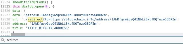 12S24  12525  12526  12527  12528  12523  12530  showditcoinQrCode() {  this.dialog. open (Hn, {  data: {  data: • bitcoin : IAbKfgvw9psQ41NbLi8kufDQTezwG8DRZm ,  url• ' ./redirect?to=https://bLockchain.info/address/IAbKfgvw9psQ41NbLi8kufDOTezwG8DRZm' ,  address:  'IAbKfgvw9psQ41NbLi8kufDQTezwG8DRZm ,  title: 'TITLE BITCOIN ADDRESS'  Q redirect